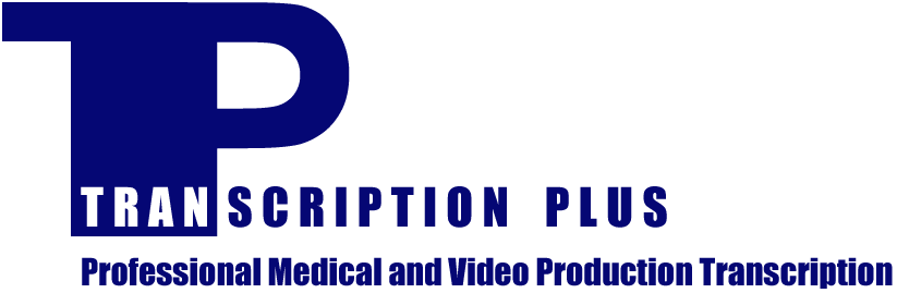 Medical and Video Film Production Transcription